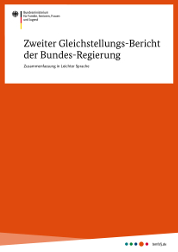 Zweiter Gleichstellungs-Bericht der Bundes-Regierung. Zusammenfassung in Leichter Sprache